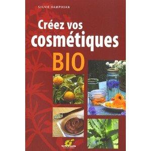créez vos cosmétiques bio le livre de Sylvie Hampikian